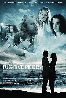 <i>Fugitive Pieces</i> (film) 2007 film by Jeremy Podeswa