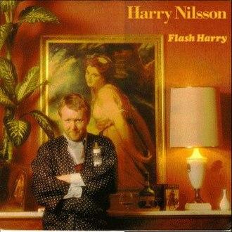 Flash Harry (album) - Image: Harry Nilsson Flash Harry