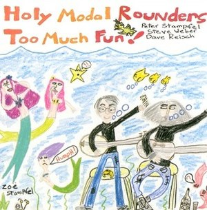 Too Much Fun! - Image: Holy Modal Rounders Too Much Fun