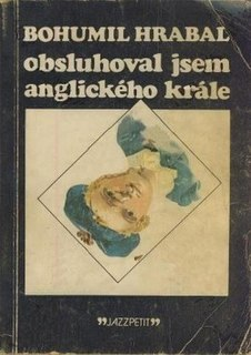 <i>I Served the King of England</i> book by Bohumil Hrabal
