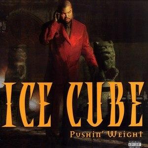 Pushin' Weight - Image: Ice Cube Pushin Weight