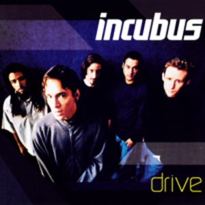 Drive (Incubus song) - Image: Incubus drive