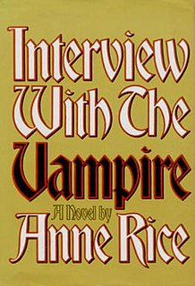 <i>Interview with the Vampire</i> 1976 gothic horror and vampire novel by Anne Rice