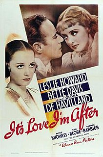 <i>Its Love Im After</i> 1937 film by Archie Mayo