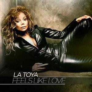 Feels Like Love (La Toya Jackson song) - Image: La Toya Jackson Feel Like Love