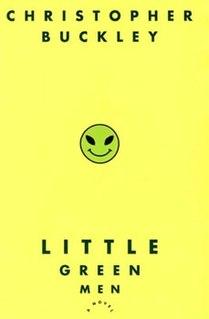 <i>Little Green Men</i> (novel) novel by Christopher Buckley