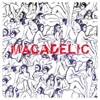 Macadelic - Image: Macadelic mixtape cover