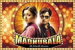Madhubala – Ek Ishq Ek Junoon - Wikipedia