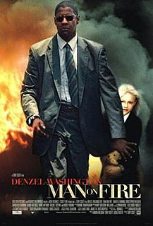 <i>Man on Fire</i> (2004 film) 2004 action thriller film directed by Tony Scott