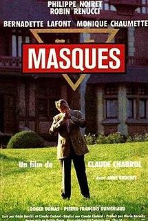 <i>Masks</i> (1987 film) 1987 film by Claude Chabrol