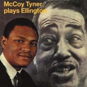 McCoy Tyner Plays Ellington - Image: Mc Coy Tyner Plays Ellington
