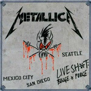 Live Shit: Binge & Purge - Image: Metallica Live Shit Binge & Purge cover