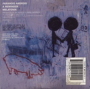 "Paranoid Android - The back of the CD2 release of ""Paranoid Android"" illustrates the release's use of images from the OK Computer artwork, the change in tint from the CD1 release, and the ""cathedral of white"" message."
