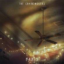 Paris (The Chainsmokers song) - Wikipedia