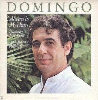 Siempre en Mi Corazón — Always in My Heart - Image: Placido Domingo album cover (Siempre en Mi Corazón — Always in My Heart)