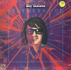 Regeneration (Roy Orbison album) - Image: Regeneration Roy Orbison