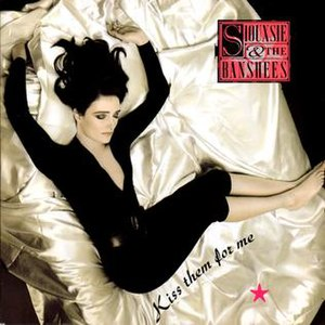 Kiss Them for Me (song) - Image: Siouxsie KTFM