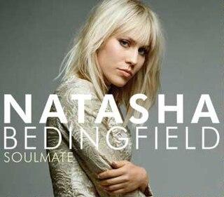 Soulmate (Natasha Bedingfield song) 2007 single by Natasha Bedingfield