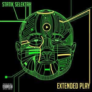 Extended Play (Statik Selektah album) - Image: Statik Selektah Extended Play