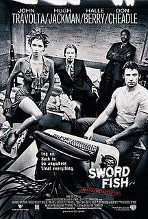 <i>Swordfish</i> (film) 2001 thriller movie directed by Dominic Sena