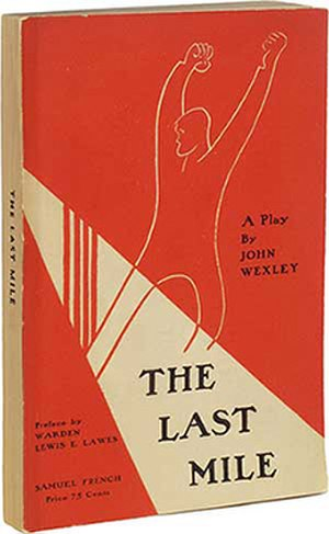 The Last Mile (play) - First edition 1930