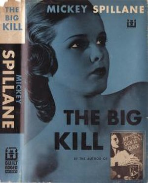 The Big Kill - First edition