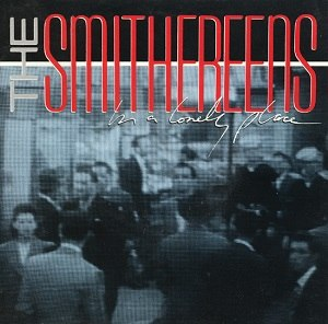 In a Lonely Place (song) - Image: The Smithereens In a Lonely Place