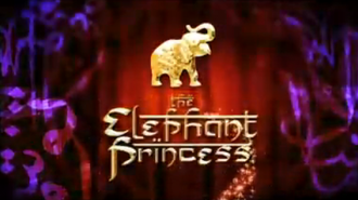The Elephant Princess - Opening title