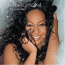 Image result for raven symone this is my time