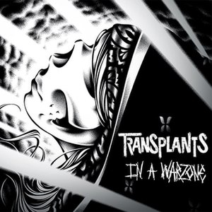 In a Warzone - Image: Transplants In a Warzone