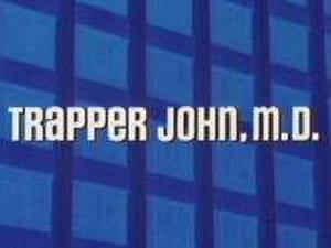 Trapper John, M.D. - Image: Trapper John MD