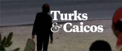 Turks & Caicos Title Card.png