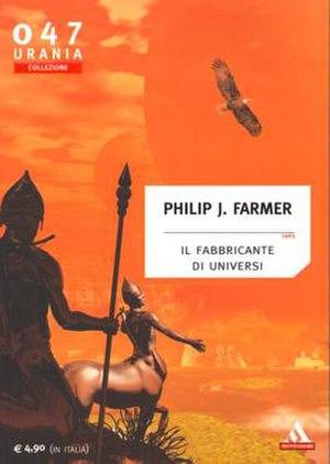 Urania (magazine) - A cover by Franco Brambilla for an issue of Urania Collezione, a reprint of Philip J. Farmer's The Maker of Universes.