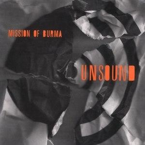 Unsound (Mission of Burma album) - Image: Unsound (Mission of Burma album) cover