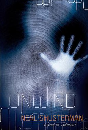 Unwind (novel) - Original hardcover edition