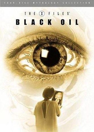 The X-Files Mythology, Volume 2 – Black Oil - Region 1 DVD cover