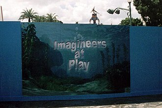 "Walt Disney Imagineering - ""Imagineers at Play"" construction signage at Disneyland in 2005."