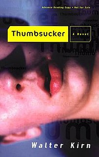 <i>Thumbsucker</i> (novel) book by Walter Kirn