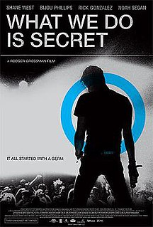 <i>What We Do Is Secret</i> (film) 2007 film