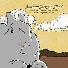 Andrew Jackson Jihad People Who Eat People
