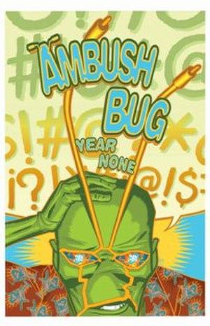 Ambush Bug: Year None - Image: Ambush Bug Year None