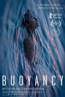 <i>Buoyancy</i> (film) 2019 Australian drama film