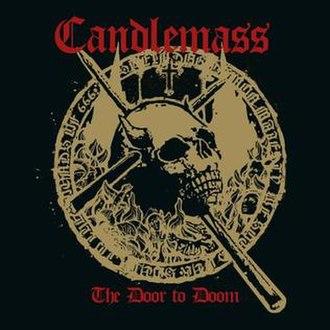 The Door to Doom - Image: Candlemass The Door to Doom
