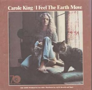 I Feel the Earth Move - Image: Carole King I Feel the Earth Move