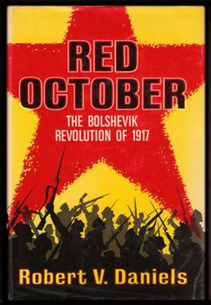 Robert Vincent Daniels - Dust jacket of the first edition of Daniels' book Red October (1967).