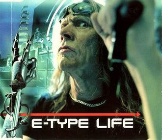 Life (E-Type song) - Image: E Type Life single