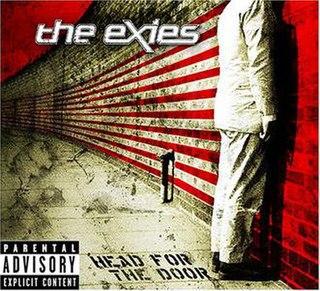 <i>Head for the Door</i> 2004 studio album by The Exies