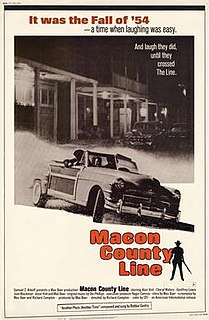 <i>Macon County Line</i> 1974 American independent film directed by Richard Compton