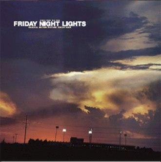 Friday Night Lights (film soundtrack) - Image: Friday Night Lights Soundtrack