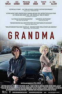 <i>Grandma</i> (film) 2015 film by Paul Weitz
